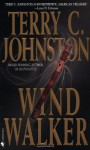 Wind Walker - Terry C. Johnston
