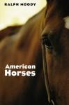 American Horses - Ralph Moody