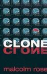 Clone - Malcolm Rose