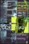 Corrosion for Science and Engineering - Kenneth R. Trethewey, John Chamberlain