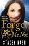 Forget Me Not - Stacey Nash