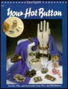 Your Hot Button: Jewelry, Pins, and Accessories from New and Old Buttons - Laura Elizabeth, Stephanie Benson