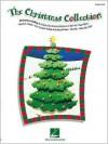 The Christmas Collection - Hal Leonard Publishing Company