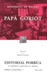Papá Goriot. (Sepan Cuantos, #314) - Honoré de Balzac