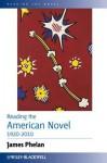 Reading the American Novel 1920-2010 - James Phelan