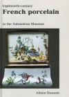 Eighteenth Cent. French Porcelain - Atieen Dawson, Richard Walker, Aileen Dawson
