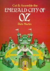 Cut & Assemble the Emerald City of Oz - Dick Martin, Katherine Martin