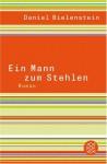 Ein Mann zum Stehlen - Daniel Bielenstein