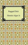 Ragged Dick (eBook) - Horatio Alger Jr.