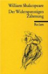 Der Widerspenstigen Zähmung (Reclam Universal-Bibliothek, Nr. 26) - William Shakespeare