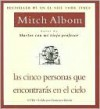 Las cinco personas que encontrars en el cielo (The Five People You Meet in Heaven) - Mitch Albom