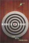 Fun With Problems - Robert Stone