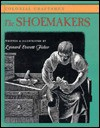 The Shoemakers (Colonial Craftsmen) - Leonard Everett Fisher