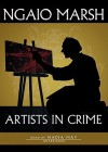 Artists in Crime (Audio) - Ngaio Marsh, Nadia May
