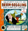 Dr. Broth and Ollie's Brain-Boggling Search for the Lost Luggage: Across Time and Space in 80 Puzzles - Michael Abrams