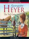 The Toll-Gate - Daniel Hill, Georgette Heyer