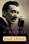 Gerald: A Portrait - Daphne DuMaurier