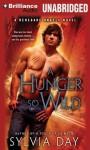 A Hunger So Wild - Sylvia Day, Rachel Vivette