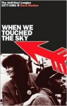 When We Touched the Sky - Dave Renton