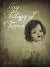 Tiny Trilogy of Terror - Ginger Nielsen