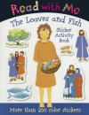 Read with Me Loaves and Fishes: Sticker Activity Book - Claire Page, Nick Page, Cathy Shimmen