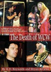 The Death of WCW - R.D. Reynolds