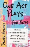 One Act Plays for Boys - David Hughes