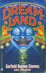 Dreamland - Garfield Reeves-Stevens