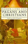 Pagans and Christians - Robin Lane Fox