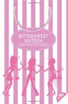 Bittersweet Sixteen - Carrie Karasyov, Jill Kargman