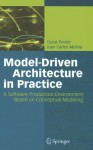 Model-Driven Architecture in Practice: A Software Production Environment Based on Conceptual Modeling - Oscar Pastor