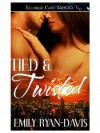 Tied & Twisted - Emily Ryan-Davis