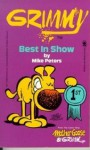Grimmy: Best In Show (Mother Goose And Grimm) - Mike Peters