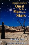 Abram's Journey: Quest for the Man in the Stars - Pamilla S. Tolen, Kimberly Brouillette