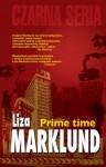 Prime time - Liza Marklund