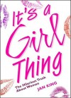 It'S A Girl Thing - Jan King