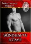 Sündhafte Küsse (German Edition) - Inka Loreen Minden