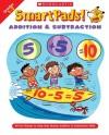 Smart Pads! Addition & Subtraction Grades 1�2: 40 Fun Games to Help Kids Master Addition & Subtraction Skills - Holly Grundon, Joan Novelli