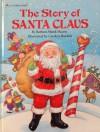 The Story of Santa Claus - Barbara Shook Hazen, Carolyn Bracken