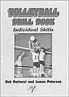 Volleyball Drill Book - Bob Bertucci, James Peterson