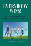 Everybody Wins! - Dianne Schilling, Terry Akin
