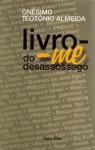 Livro-me do Desassossego - Onésimo Teotónio Almeida