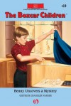 Benny Uncovers a Mystery (The Boxcar Children Mysteries) - Gertrude Chandler Warner, David Cunningham