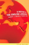 A History of the English Language - Albert C. Baugh, Thomas Cable
