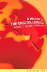 A History Of The English Language - Albert C. Baugh