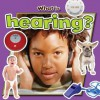 What Is Hearing? - Paula Smith