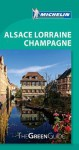 Michelin Le Guide Vert (THE GREEN GUIDE) Alsace Lorraine/Vosges, 7e (French Language) - Michelin Travel Publications