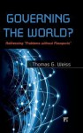 Governing the World? Addressing Problems Without Passports - Thomas G. Weiss