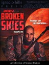 Amongst Broken Skies: A Collection of Science Fiction - T. S. Greer, Tom Godwin, Raymond Zinke Gallun