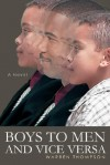 Boys to Men and Vice Versa - Warren Thompson